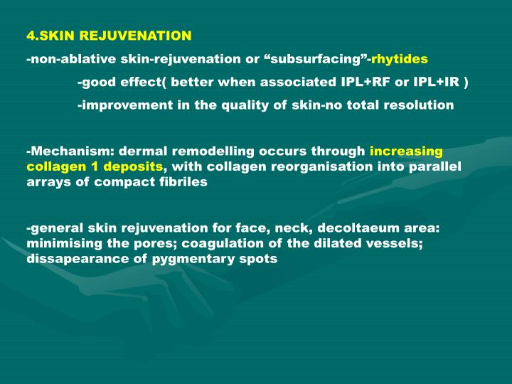 4.SKIN REJUVENATION