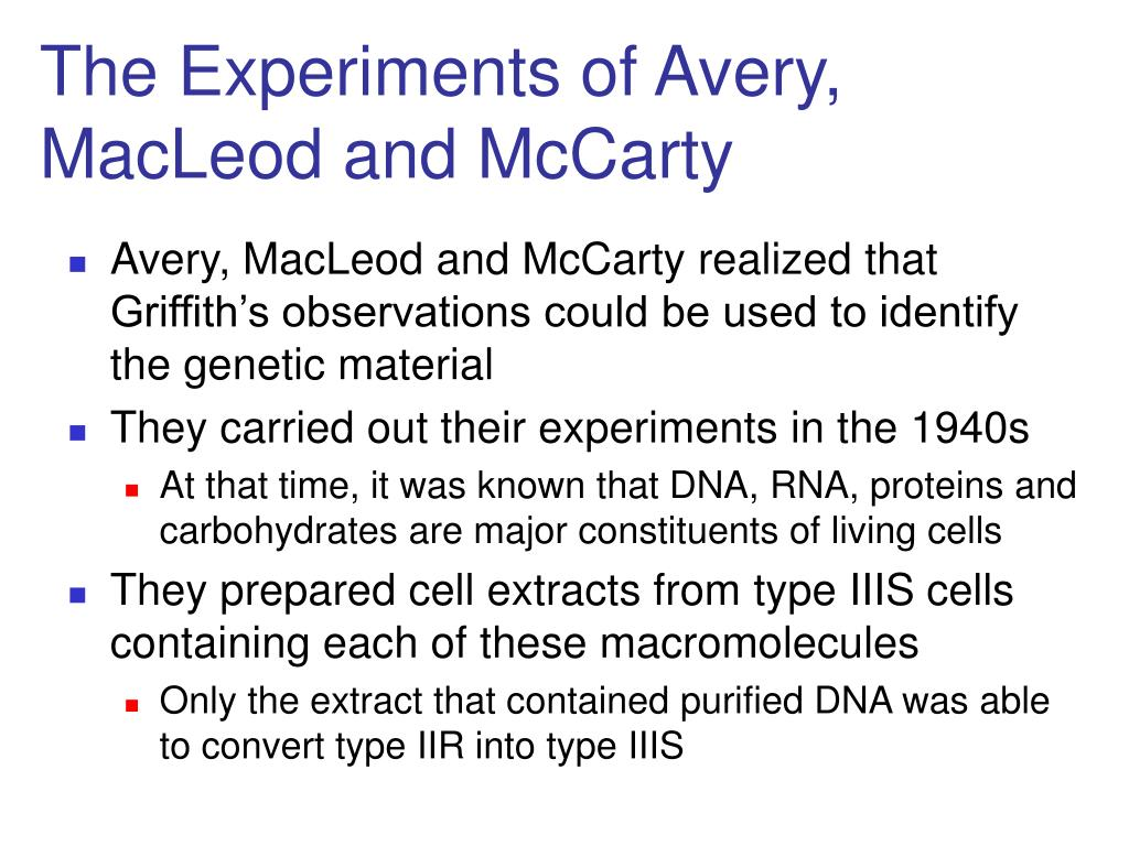 The Experiments of Avery, MacLeod and McCarty