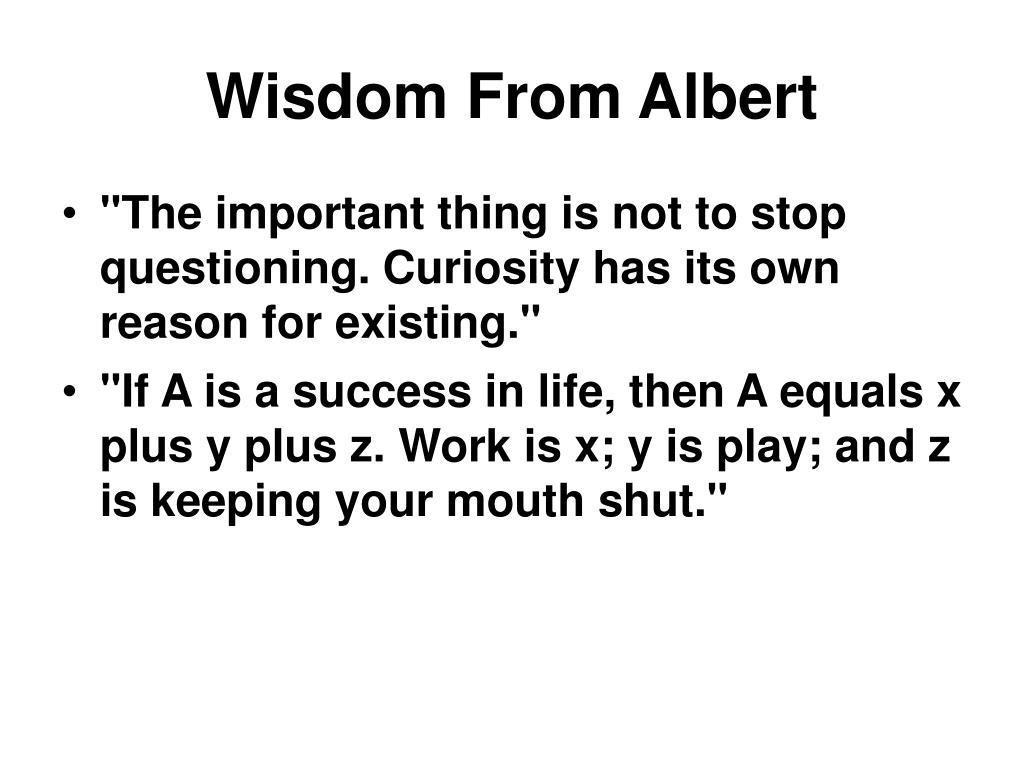 Wisdom From Albert