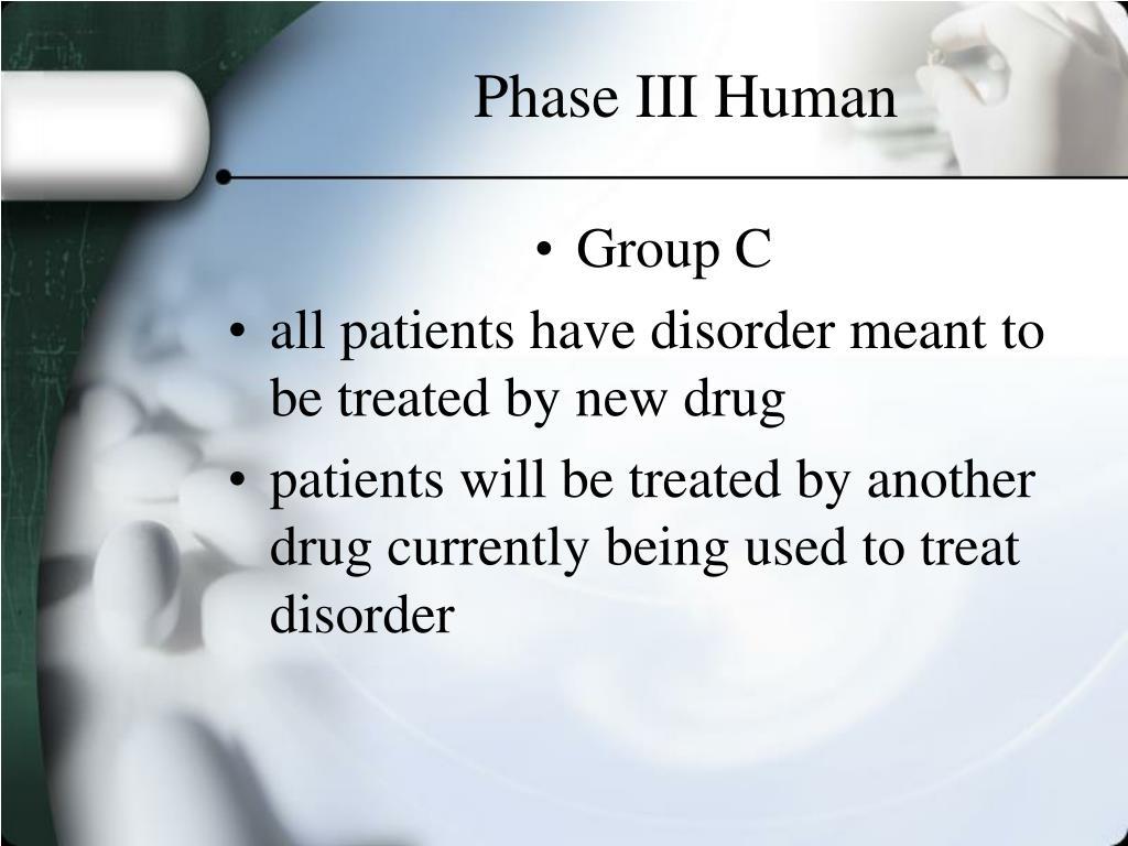 Phase III Human