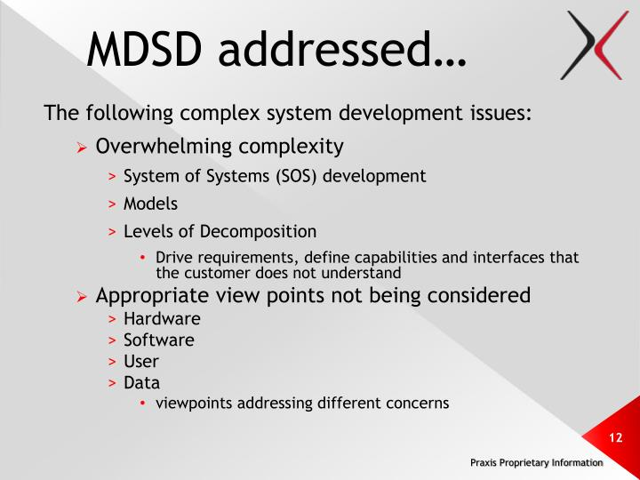 MDSD addressed…