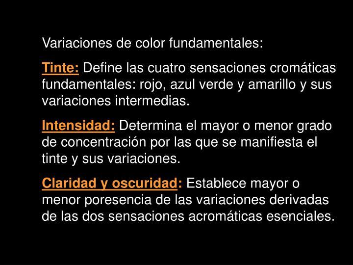 Variaciones de color fundamentales: