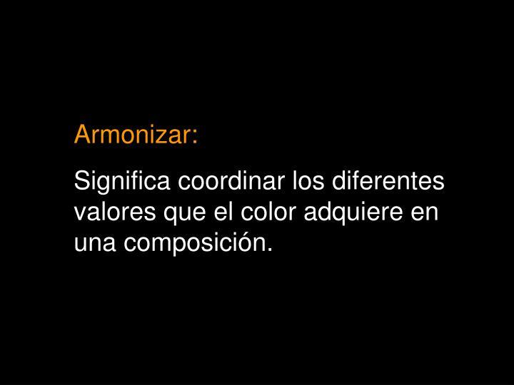 Armonizar: