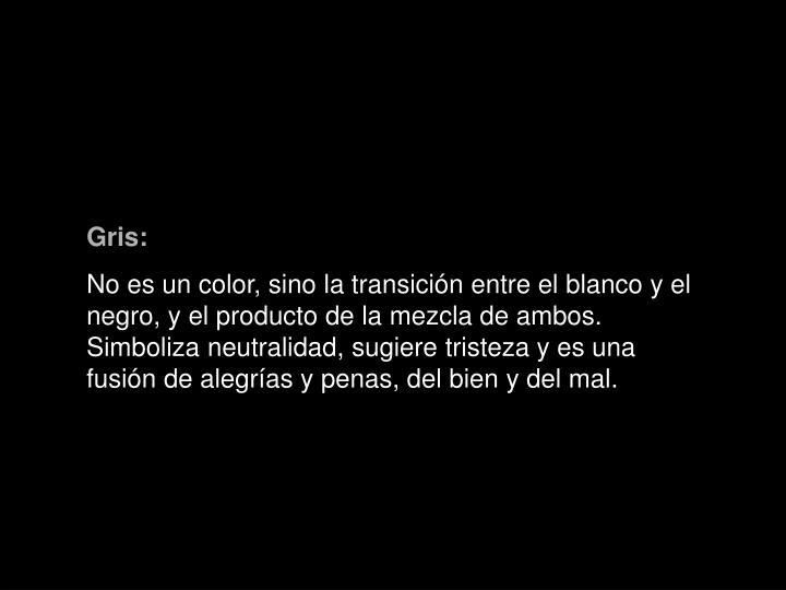 Gris: