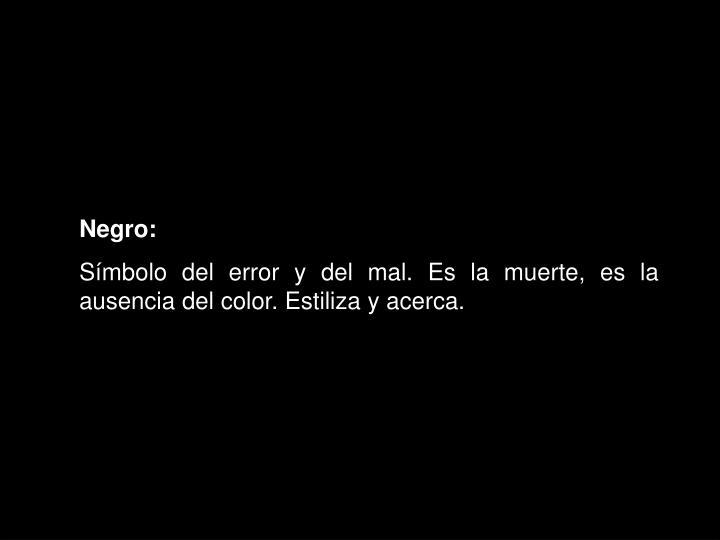 Negro: