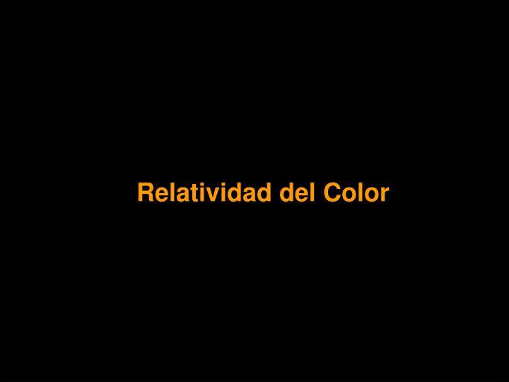 Relatividad del Color