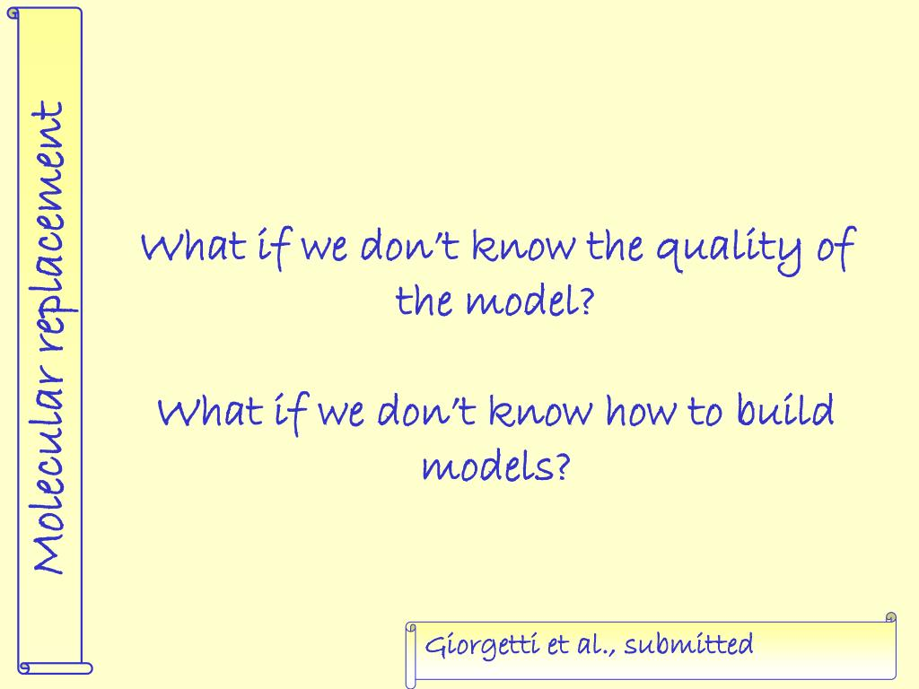 What if we don't know the quality of the model?
