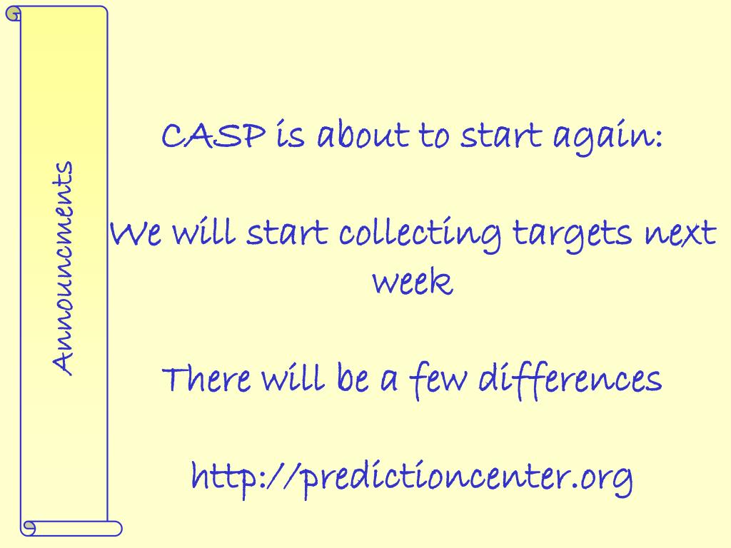 CASP is about to start again: