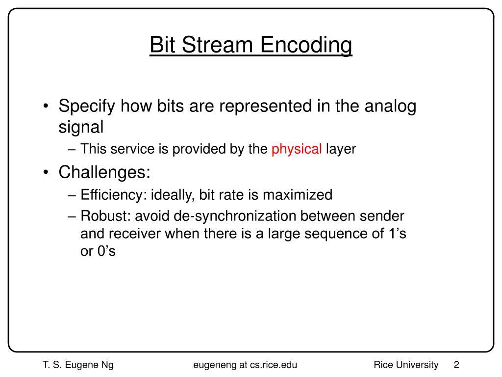 Bit Stream Encoding