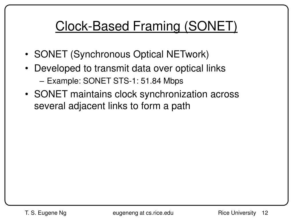 Clock-Based Framing (SONET)