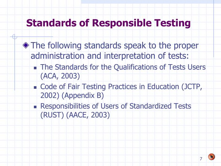 the issue of standardized testing and properly evaluating students The need exists to build standardized achievement tests that are properly tests should not be used to evaluate standardized achievement tests a student.