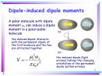 dipole induced dipole moments