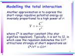 modelling the total interaction75