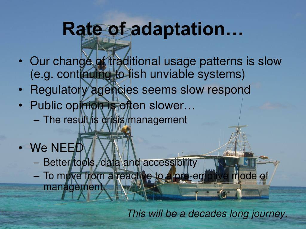 Rate of adaptation…