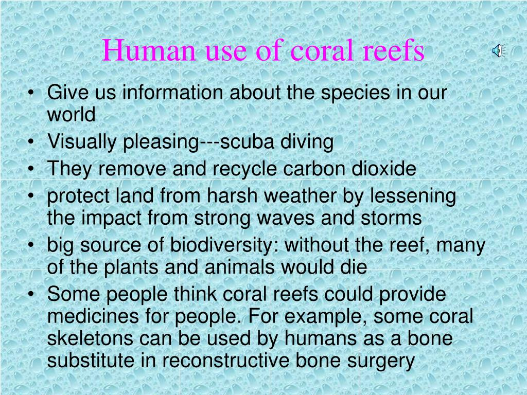 Human use of coral reefs