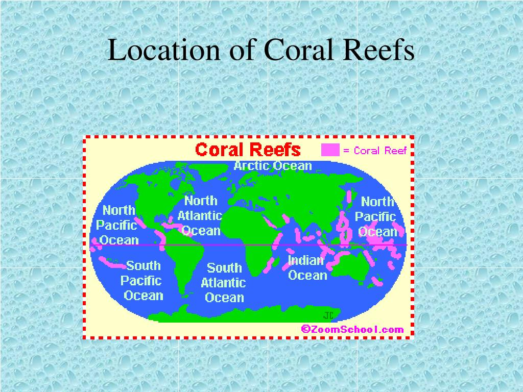 Location of Coral Reefs