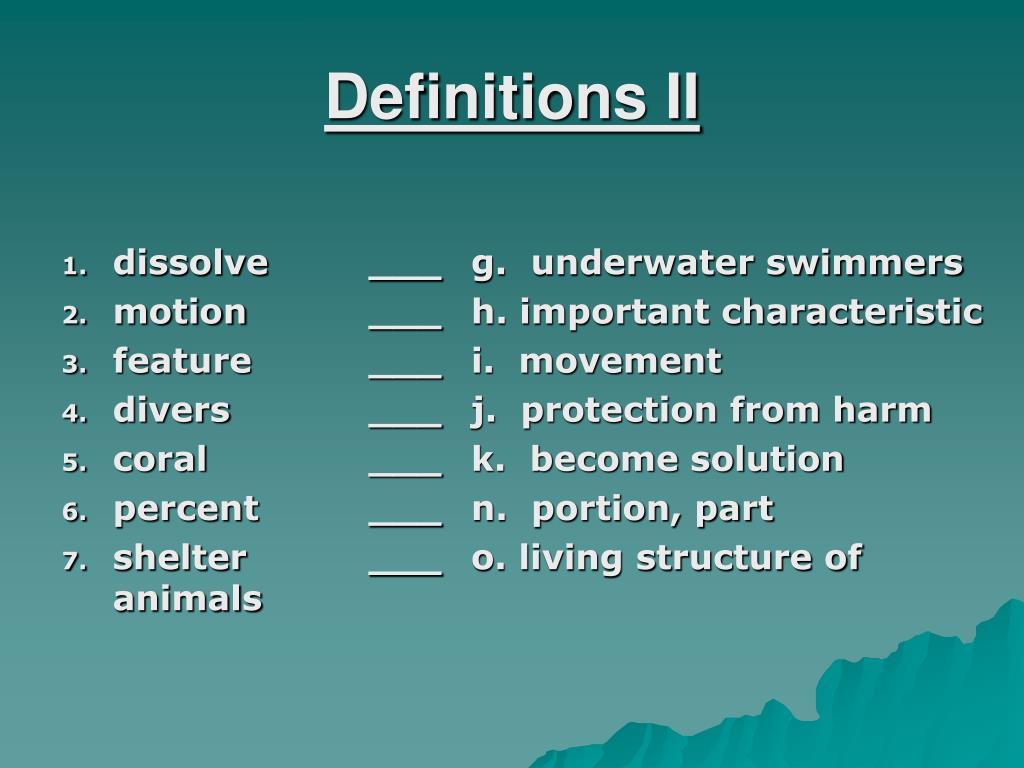 Definitions II