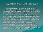 protecting the reef tc 145