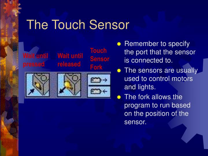 The Touch Sensor