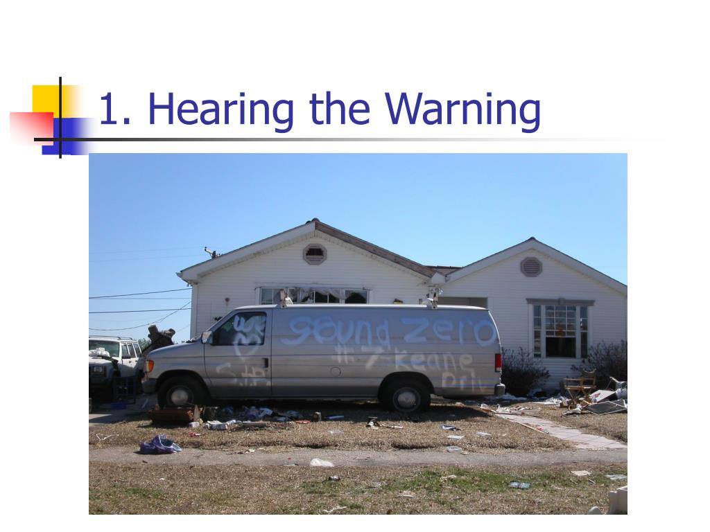 1. Hearing the Warning