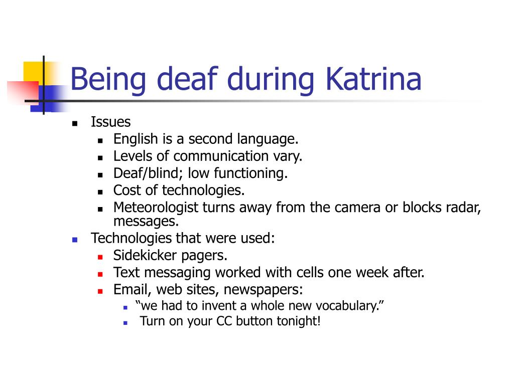 Being deaf during Katrina