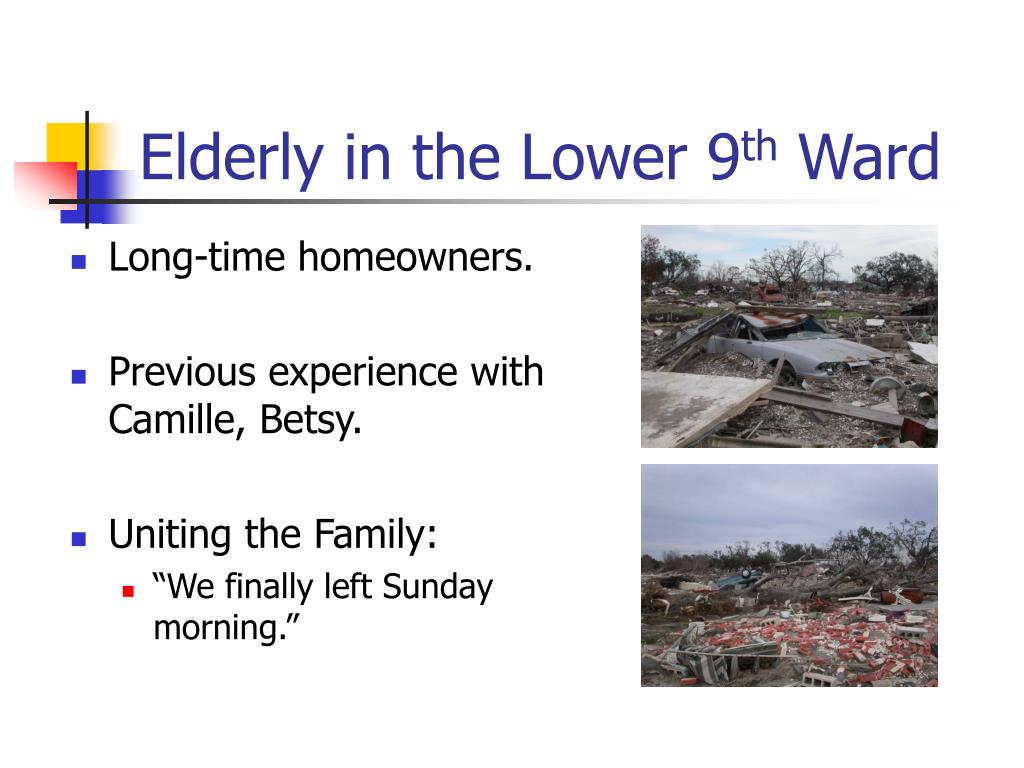 Elderly in the Lower 9