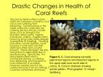 drastic changes in health of coral reefs