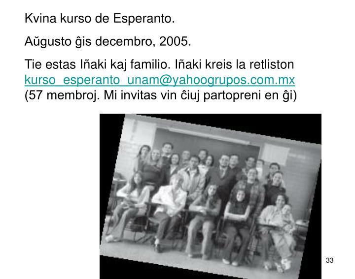 Kvina kurso de Esperanto.