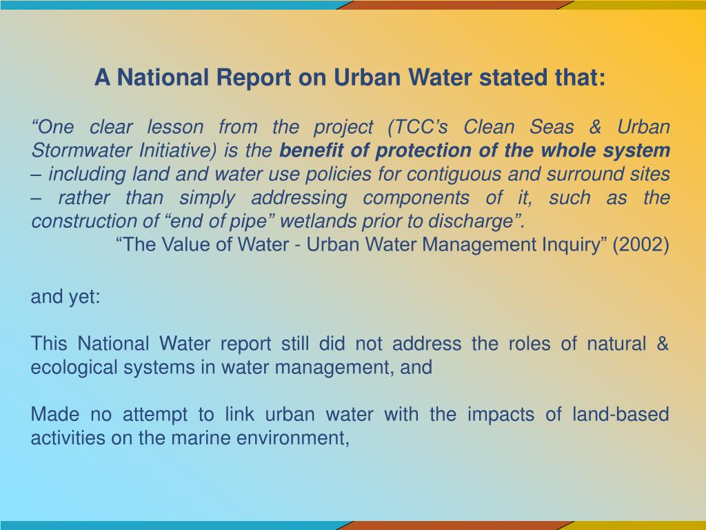 A National Report on Urban Water stated that: