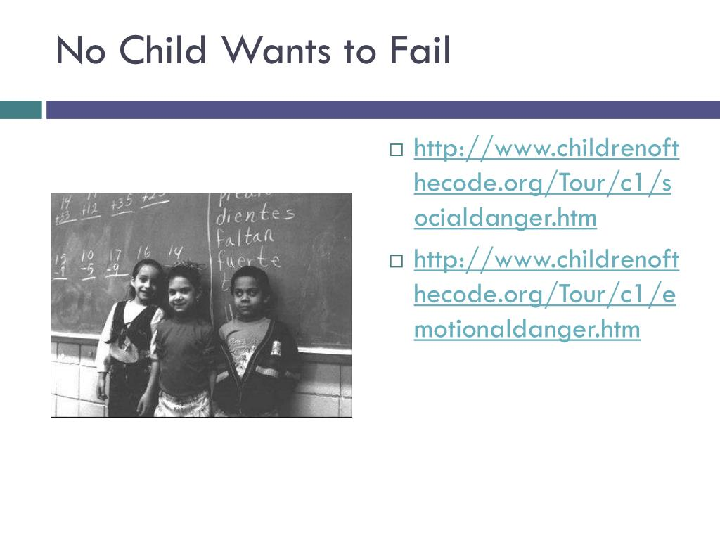 No Child Wants to Fail