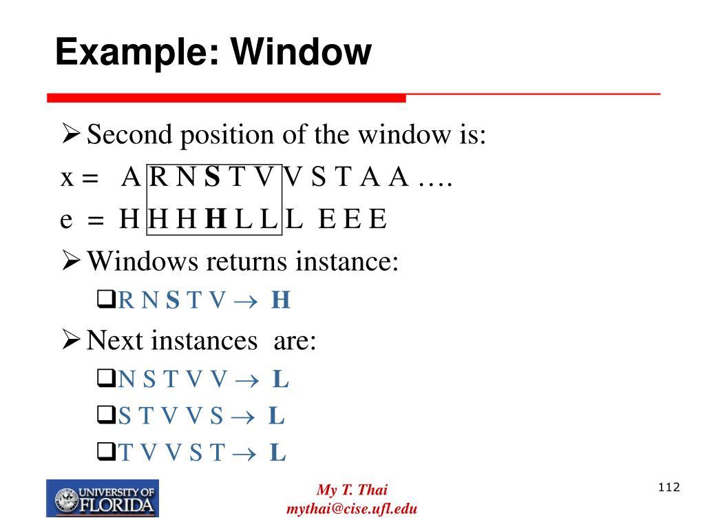 Example: Window