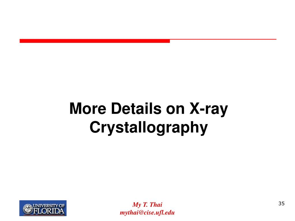 More Details on X-ray Crystallography