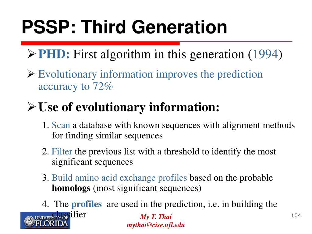 PSSP: Third Generation