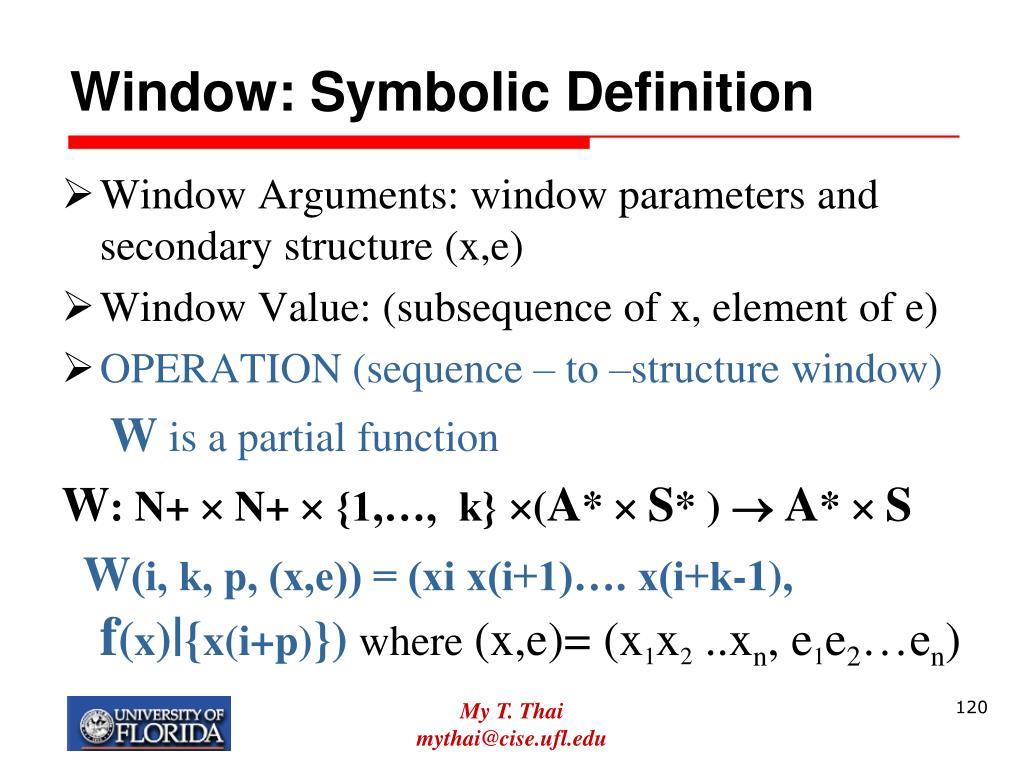 Window: Symbolic Definition