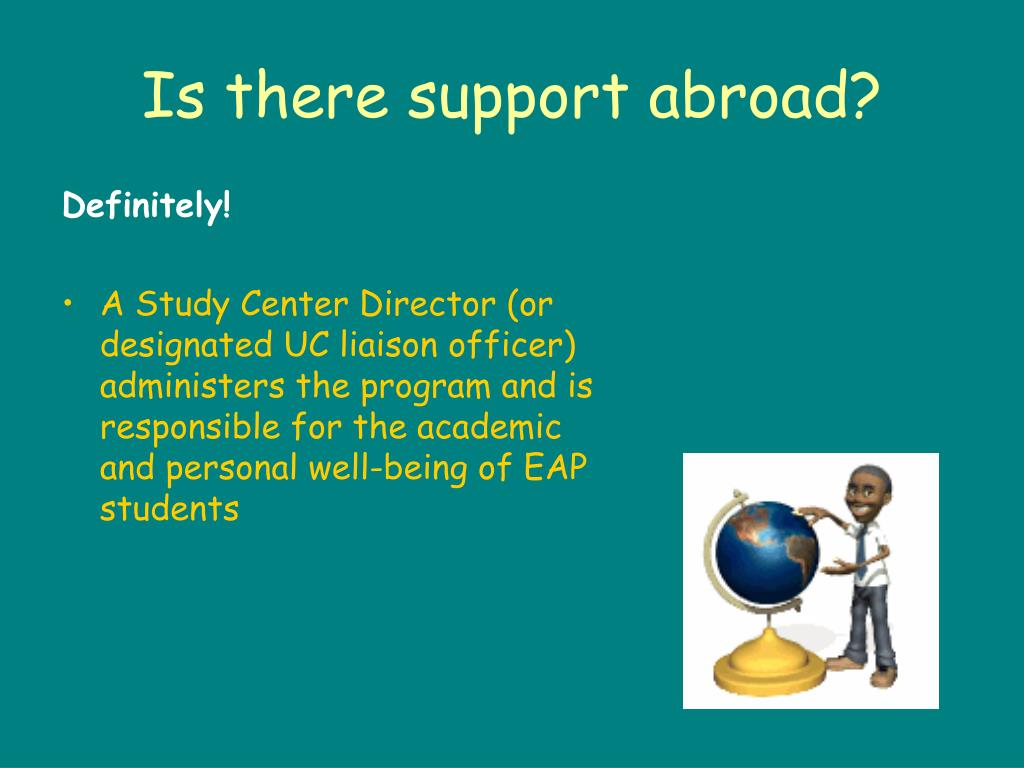 Is there support abroad?