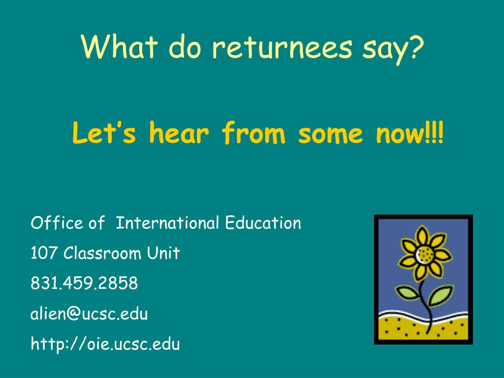 What do returnees say?