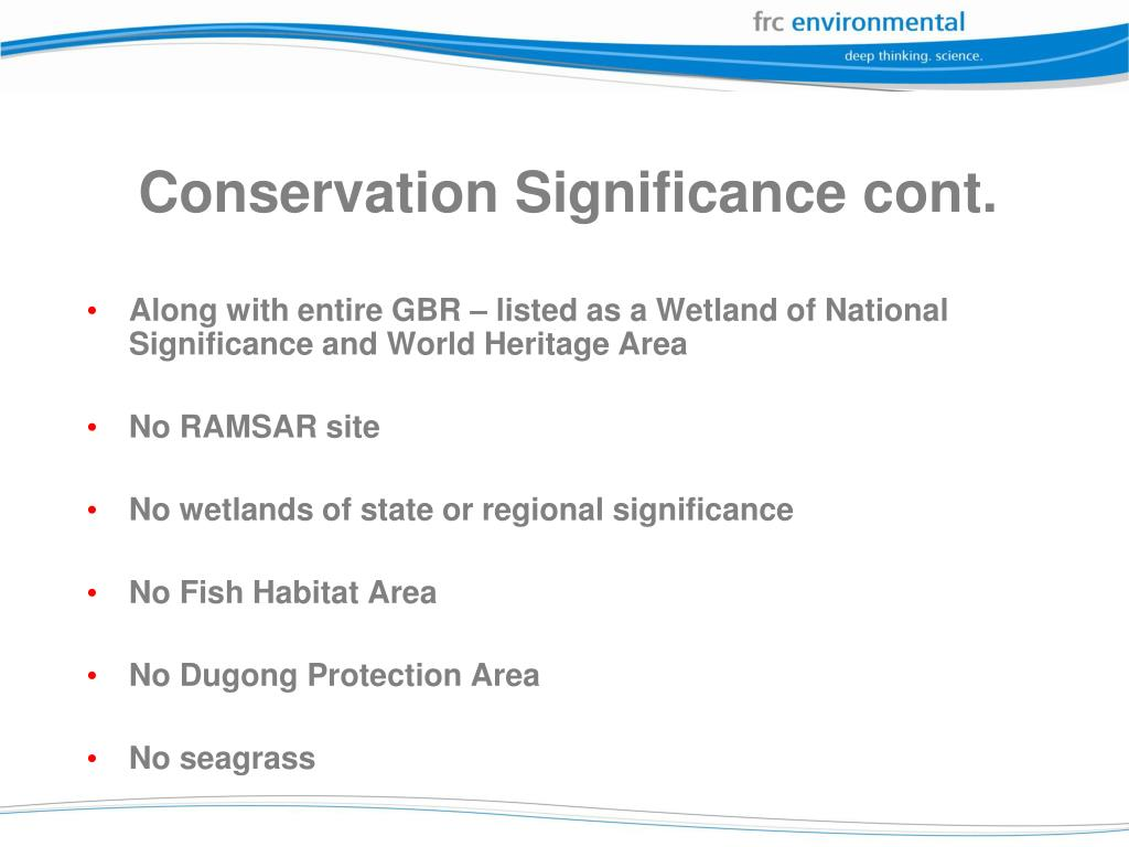 Conservation Significance cont.