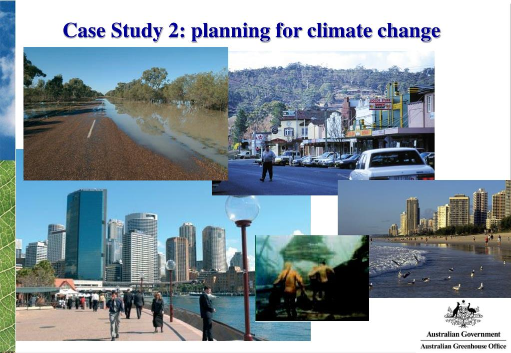 Case Study 2: planning for climate change