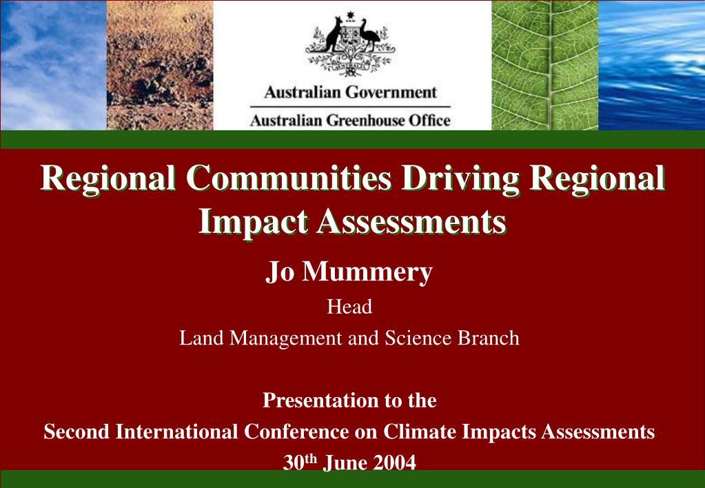 Regional Communities Driving Regional Impact Assessments
