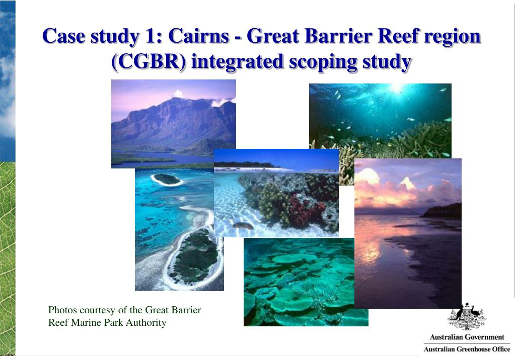 Case study 1: Cairns - Great Barrier Reef region (CGBR) integrated scoping study