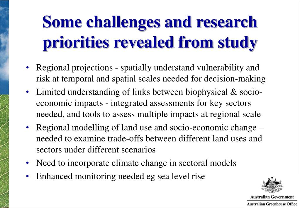Some challenges and research priorities revealed from study