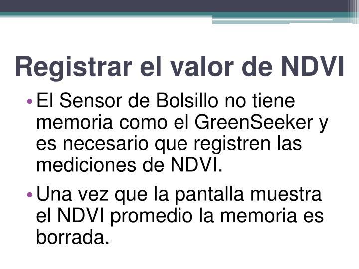 Registrar el valor de NDVI