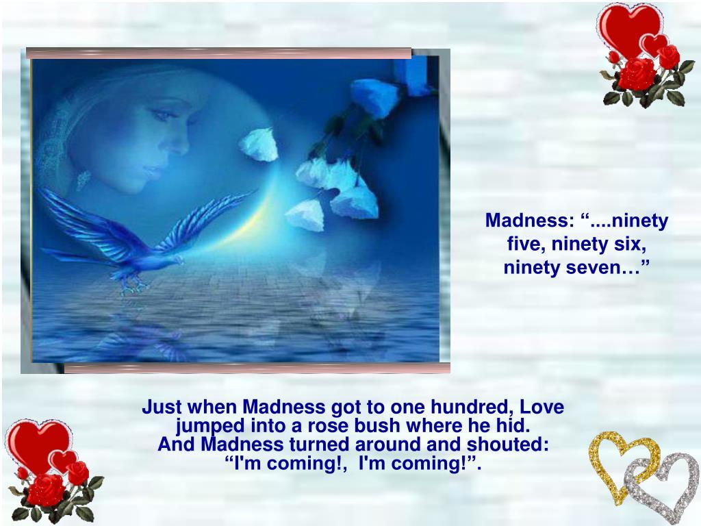 "Madness: ""....ninety five, ninety six, ninety seven…"""