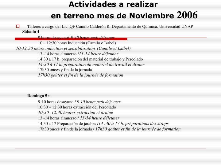 Talleres a cargo del Lic. QF Camilo Calderón R. Departamento de Química, Universidad UNAP