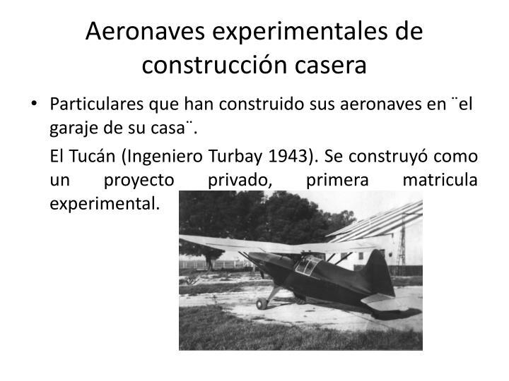 Aeronaves experimentales de construccin casera