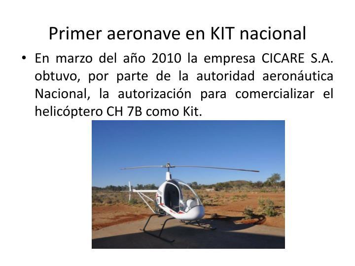 Primer aeronave en KIT nacional