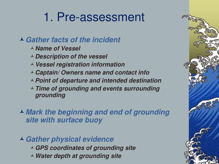 1. Pre-assessment