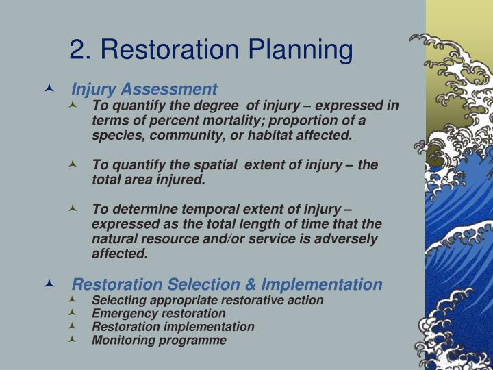 2. Restoration Planning