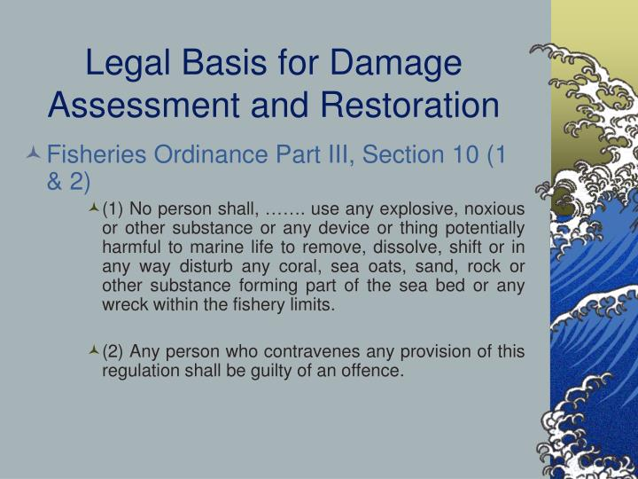 Legal Basis for Damage Assessment and Restoration