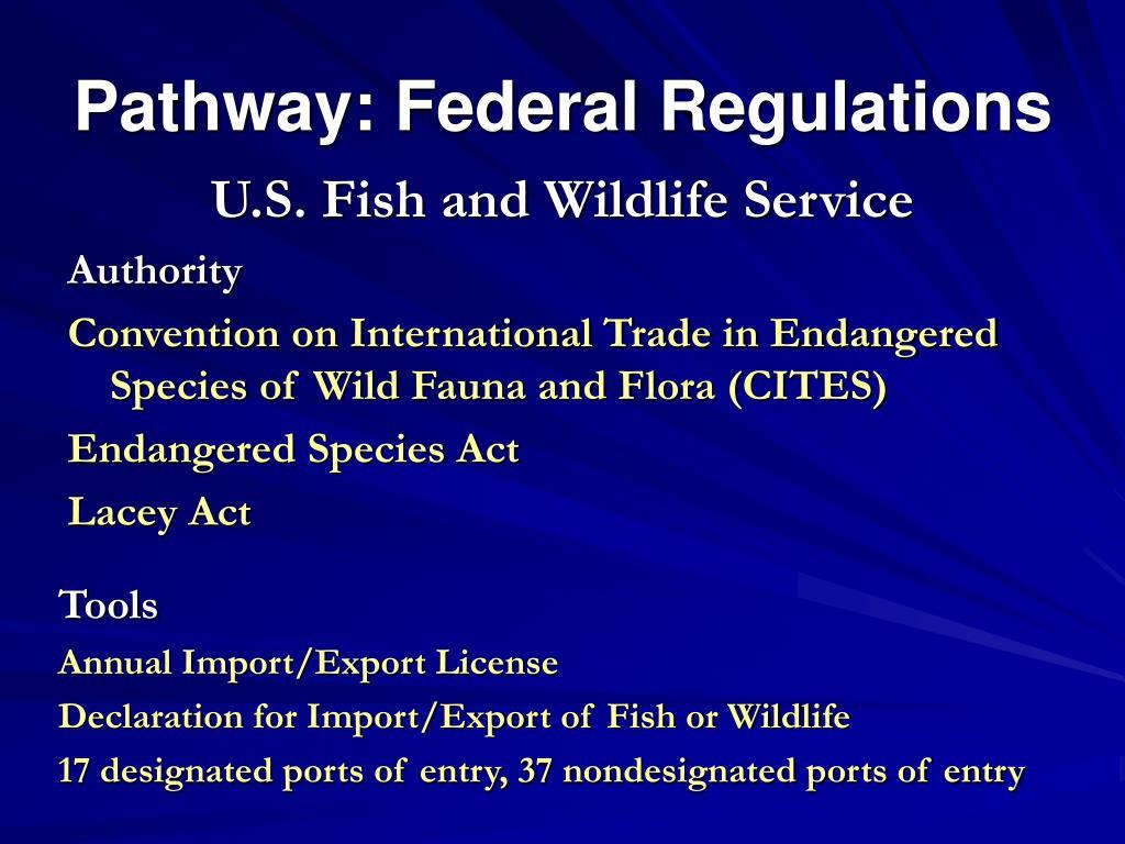 Pathway: Federal Regulations